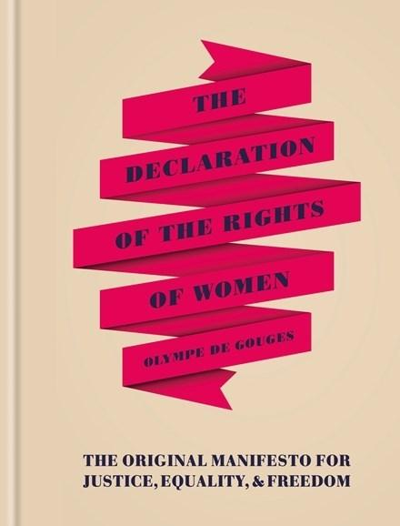 The Declaration of the Rights of Women: The Originial Manifesto for Justice, EqualityandFreedom