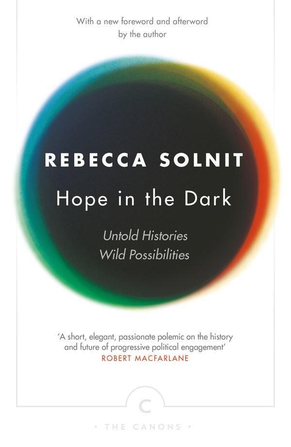Hope In The Dark: Untold Histories,WildPossibilities