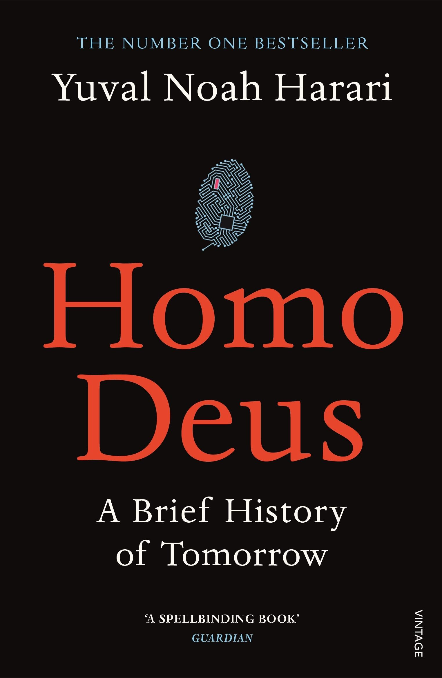 Homo Deus: A Brief HistoryofTomorrow