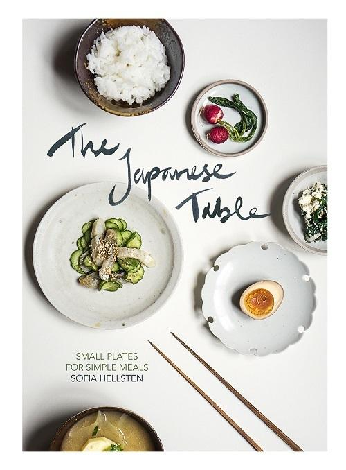 The Japanese Table: Small plates forsimplemeals