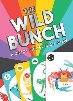 The Wild Bunch: A Crazy Eights Card Game
