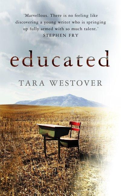 Educated: The inspiring memoir of an extraordinary woman