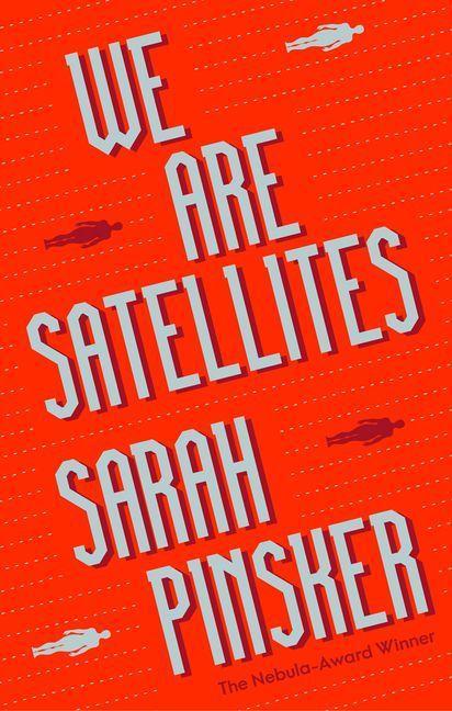 We Are Satellites