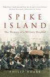 Spike Island: The Memory of aMilitaryHospital