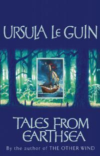 Tales from Earthsea: The Fifth BookofEarthsea