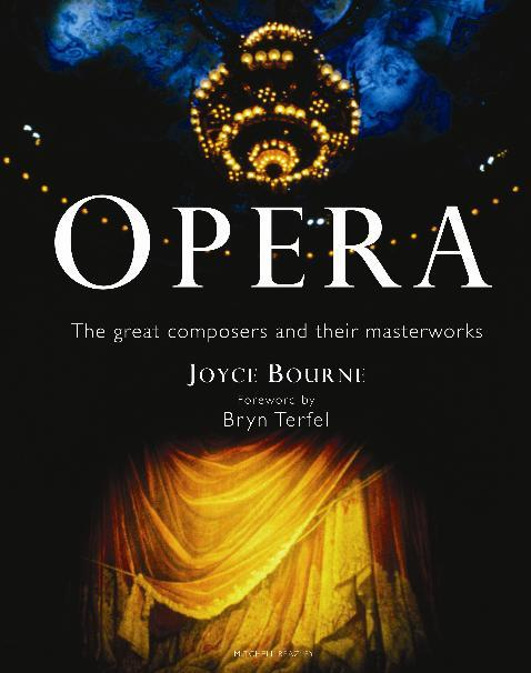 Opera: The Great Composers andtheirMasterworks