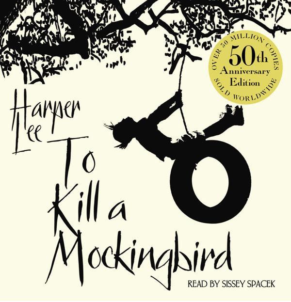 To Kill A Mockingbird: 50thAnniversaryEdition