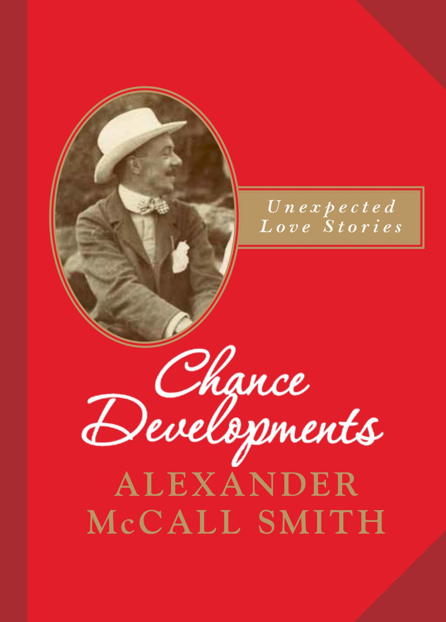 Chance Developments: Unexpected Love Stories