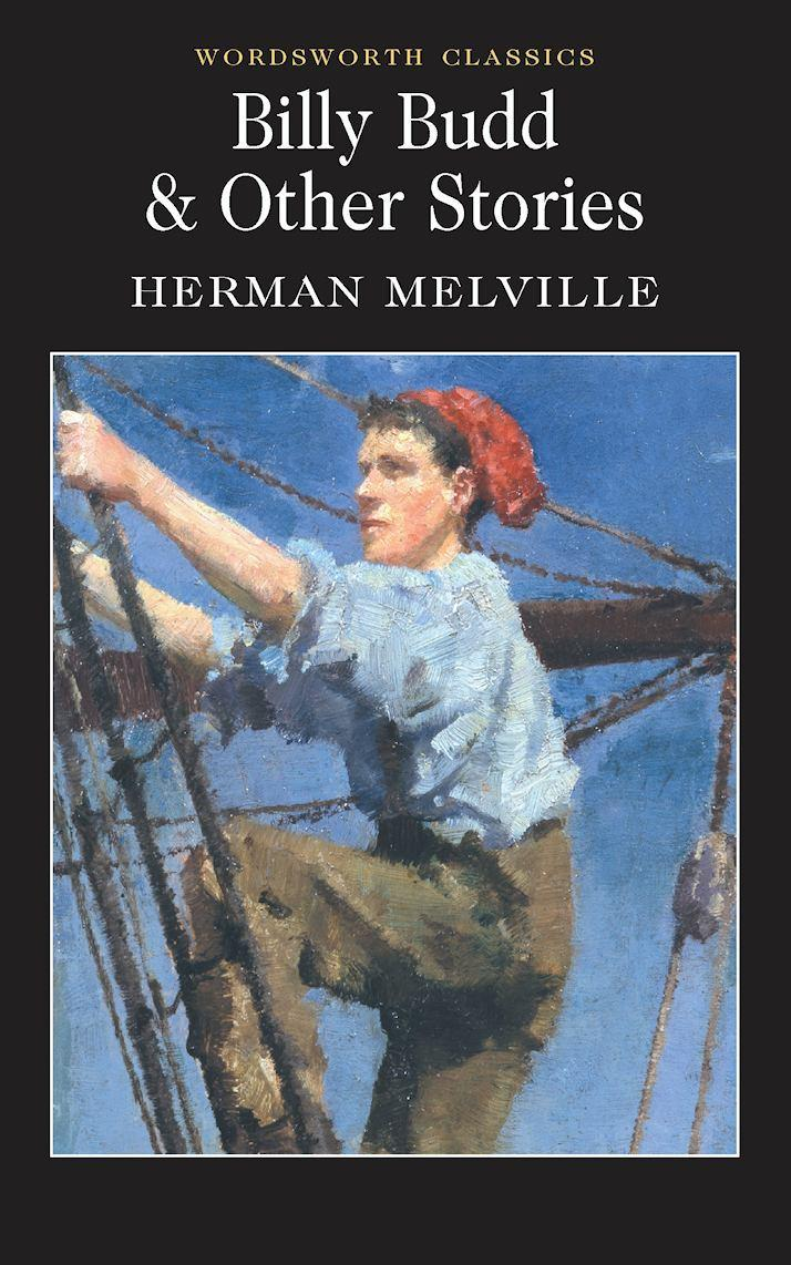 Billy Budd and Other Stories by Herman Melville, Dr. Keith Carabine ·  Readings.com.au