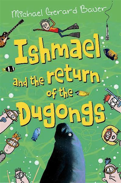 Ishmael and Return Dugongs