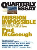 Mission Impossible: The Sheikhs, The US and The Future of Iraq: Quarterly Essay 14