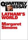 Latham's World: The New Politics of the Outsiders: QuarterlyEssay15
