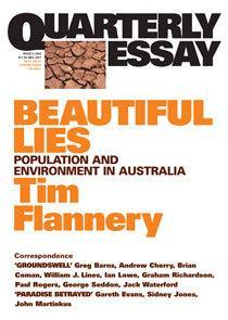 Beautiful Lies: Population & Environment in Australia: QuarterlyEssay9