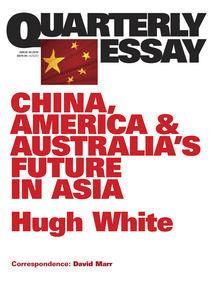 Power Shift: Australia's Future Between Washington and Beijing: Quarterly Essay 39