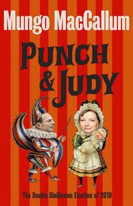 Punch & Judy: The Double Disillusion Election of 2010