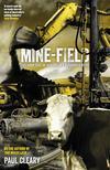 Mine-field: The Dark Side of Australia's ResourceRush
