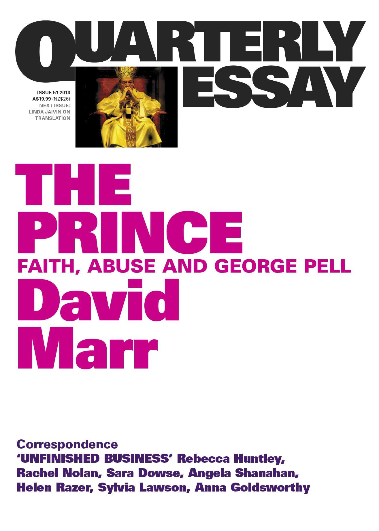 quarterly essay the prince faith abuse and george pell by quarterly essay 51 the prince faith abuse and george pell