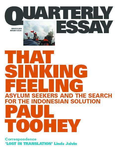 That Sinking Feeling: Quarterly Essay 53