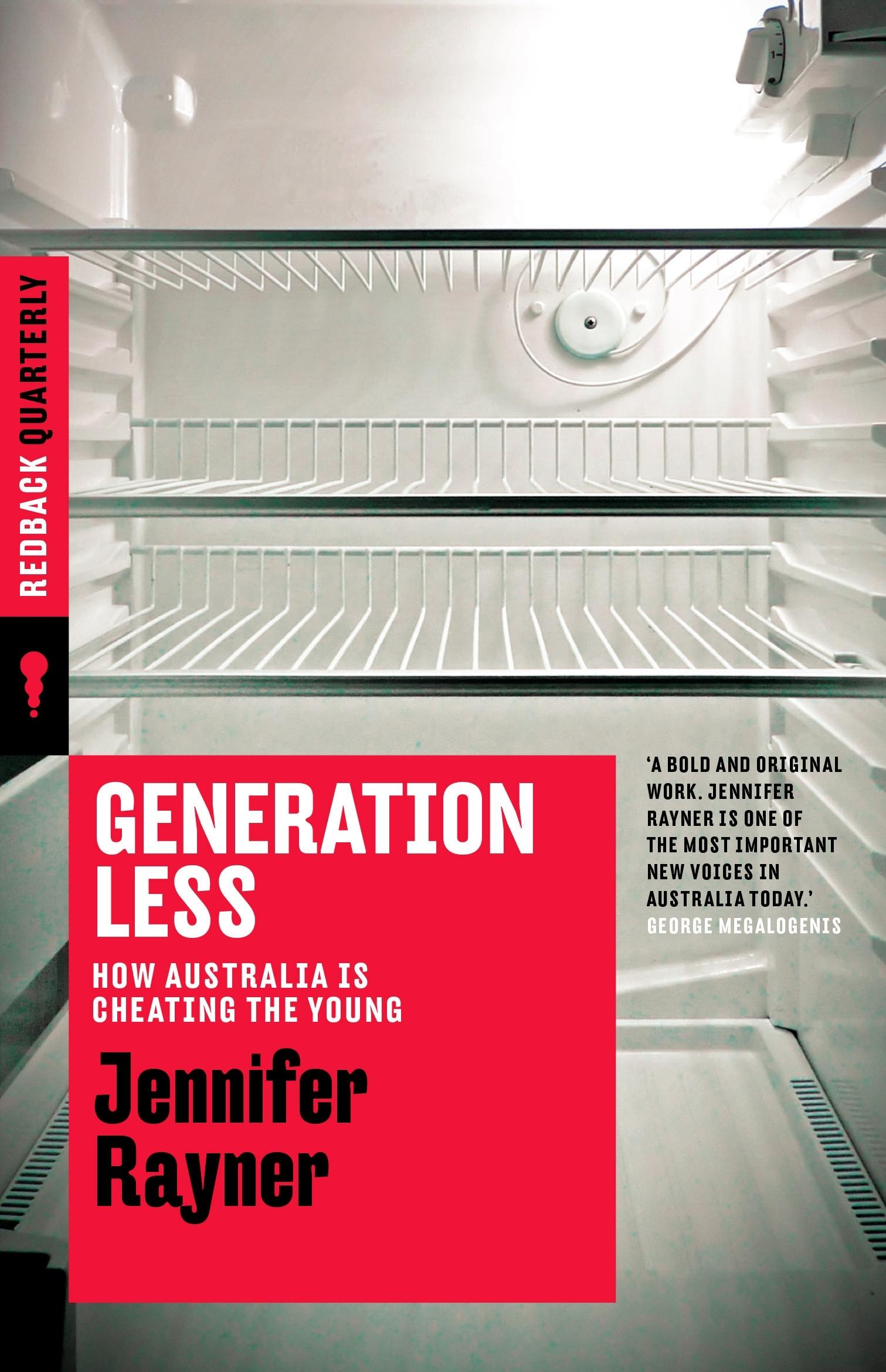 Generation Less: How Australia is Cheating the Young