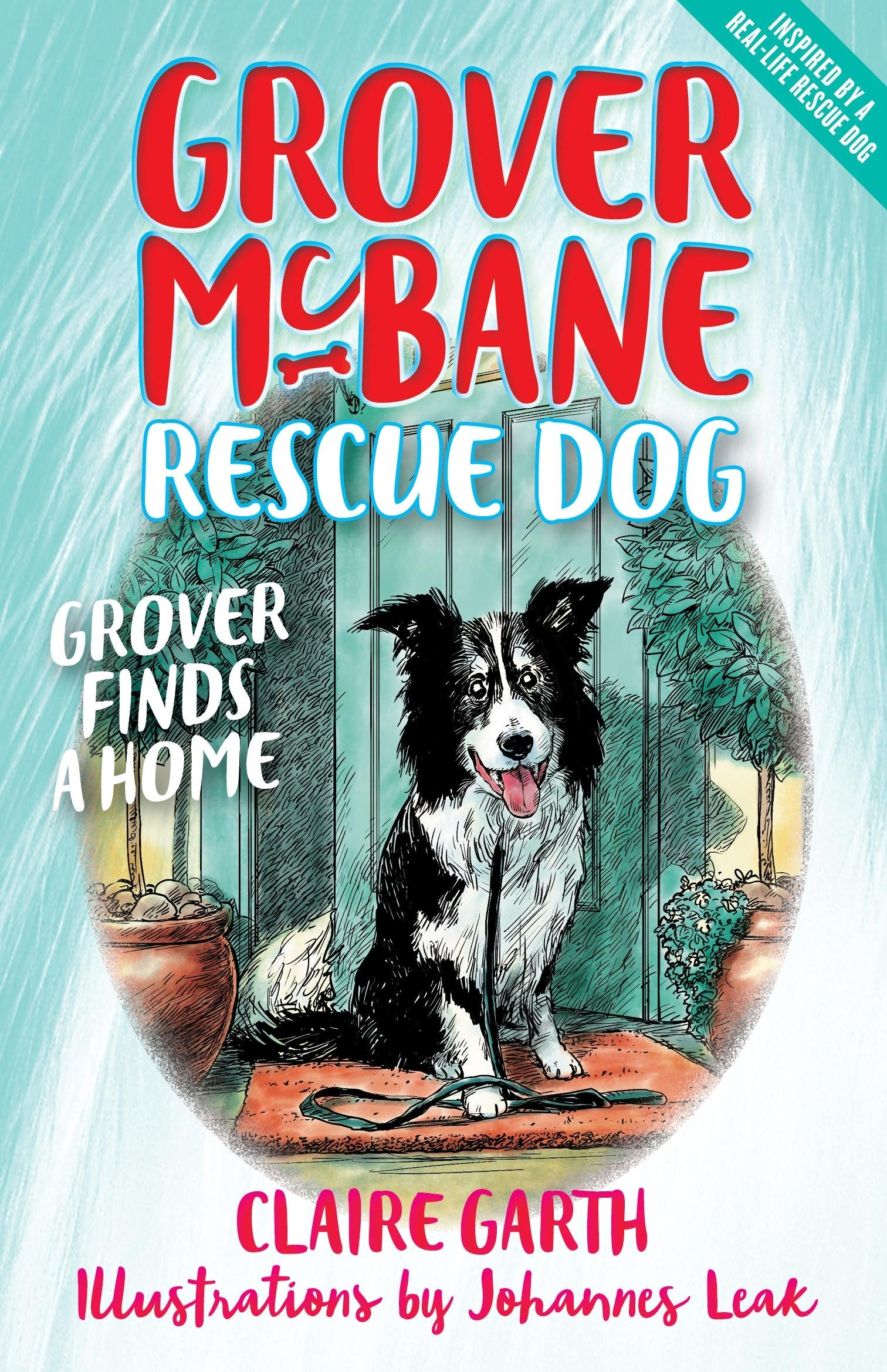 Grover Finds a Home (Grover McBane, Rescue Dog Book 1)