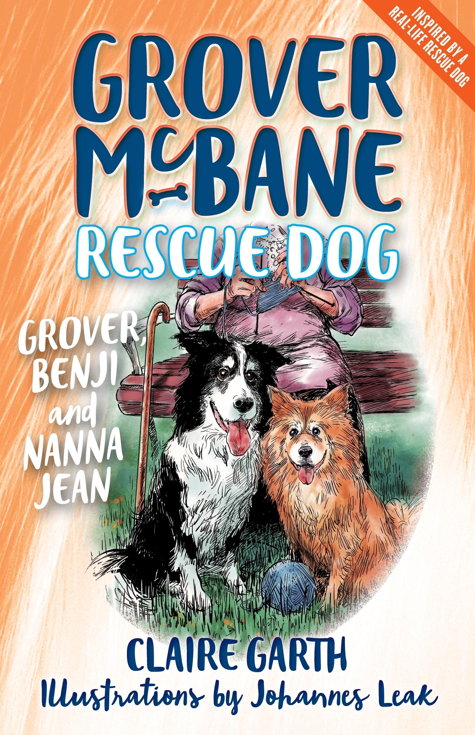 Grover, Benji and Nanna Jean (Grover Mcbane, Rescue Dog Book 3)