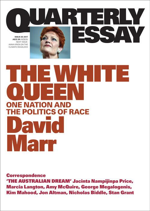 Quarterly Essay 65: The White Queen - One Nation and the Politics of Race