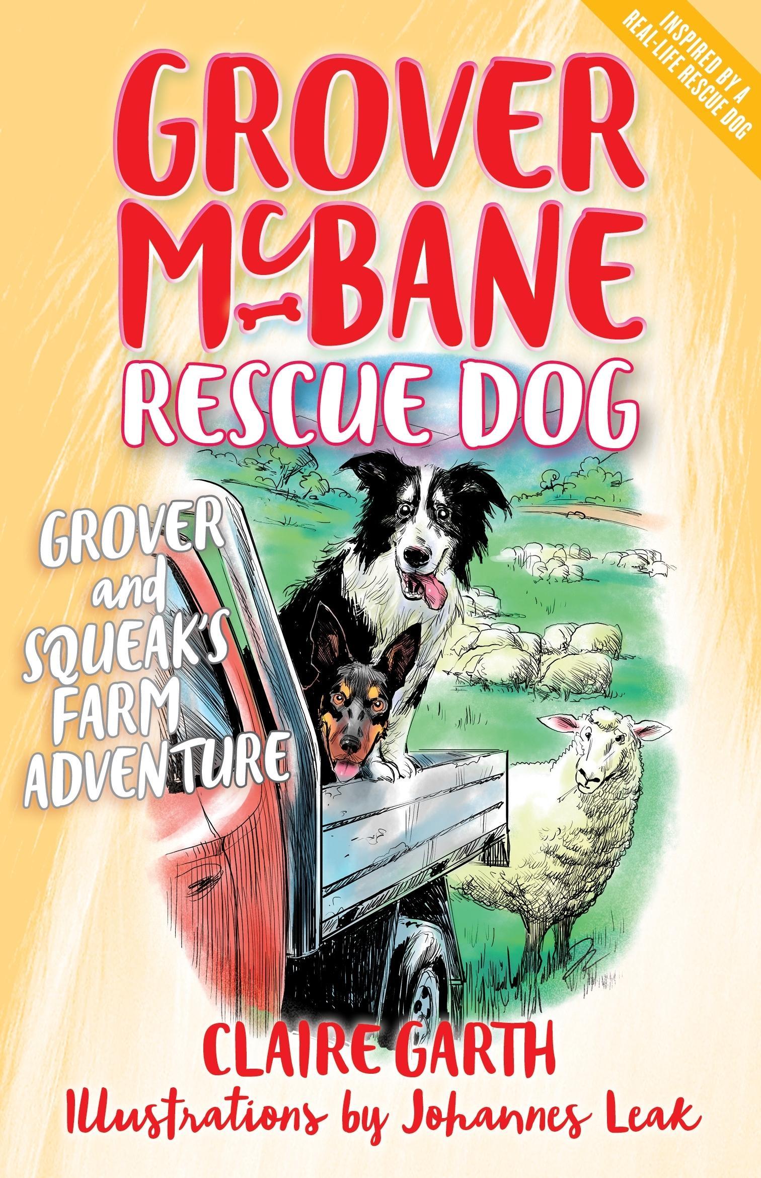 Grover and Squeak's Farm Adventure (Grover McBane, Rescue Dog Book 4)