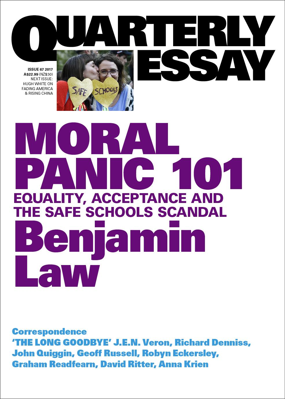 quarterly essay moral panic equality acceptance and the  quarterly essay 67 moral panic 101 equality acceptance and the safe schools scandal