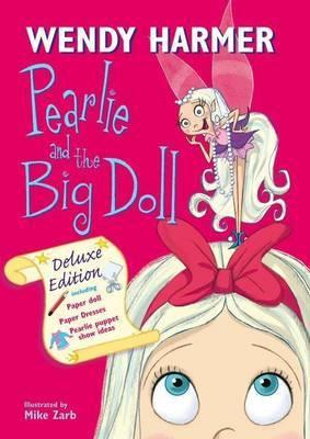 Deluxe Pearlie And TheBigDoll