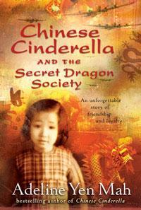 Chinese Cinderella and the SecretDragonSociety
