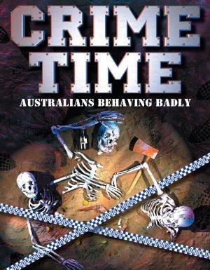 Crime Time: Australianbehavingbadly