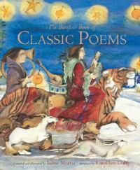 Barefoot Book ofClassicPoems