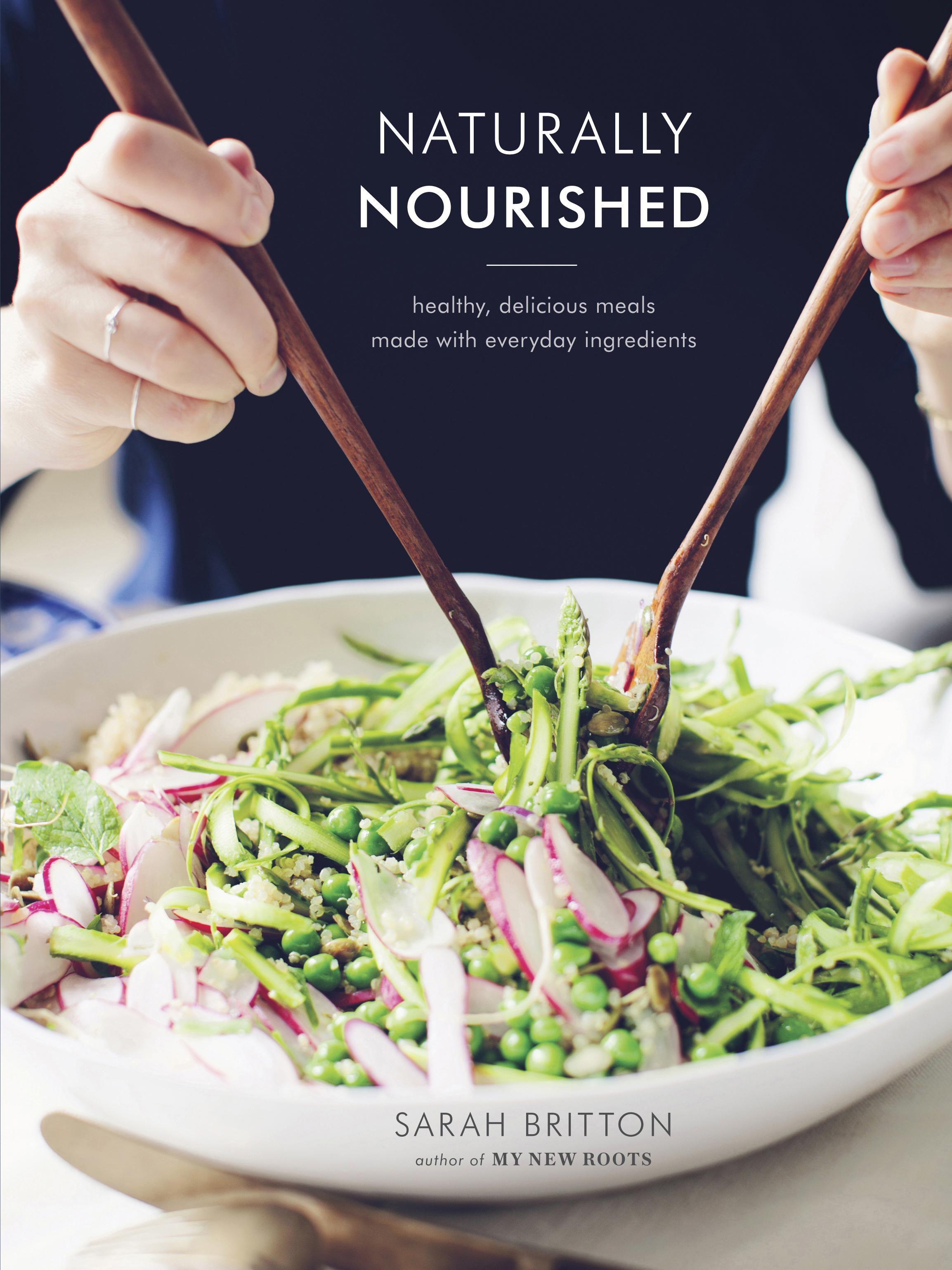 Naturally Nourished: Inventive Vegetarian Recipes That ComeTogetherQuickly