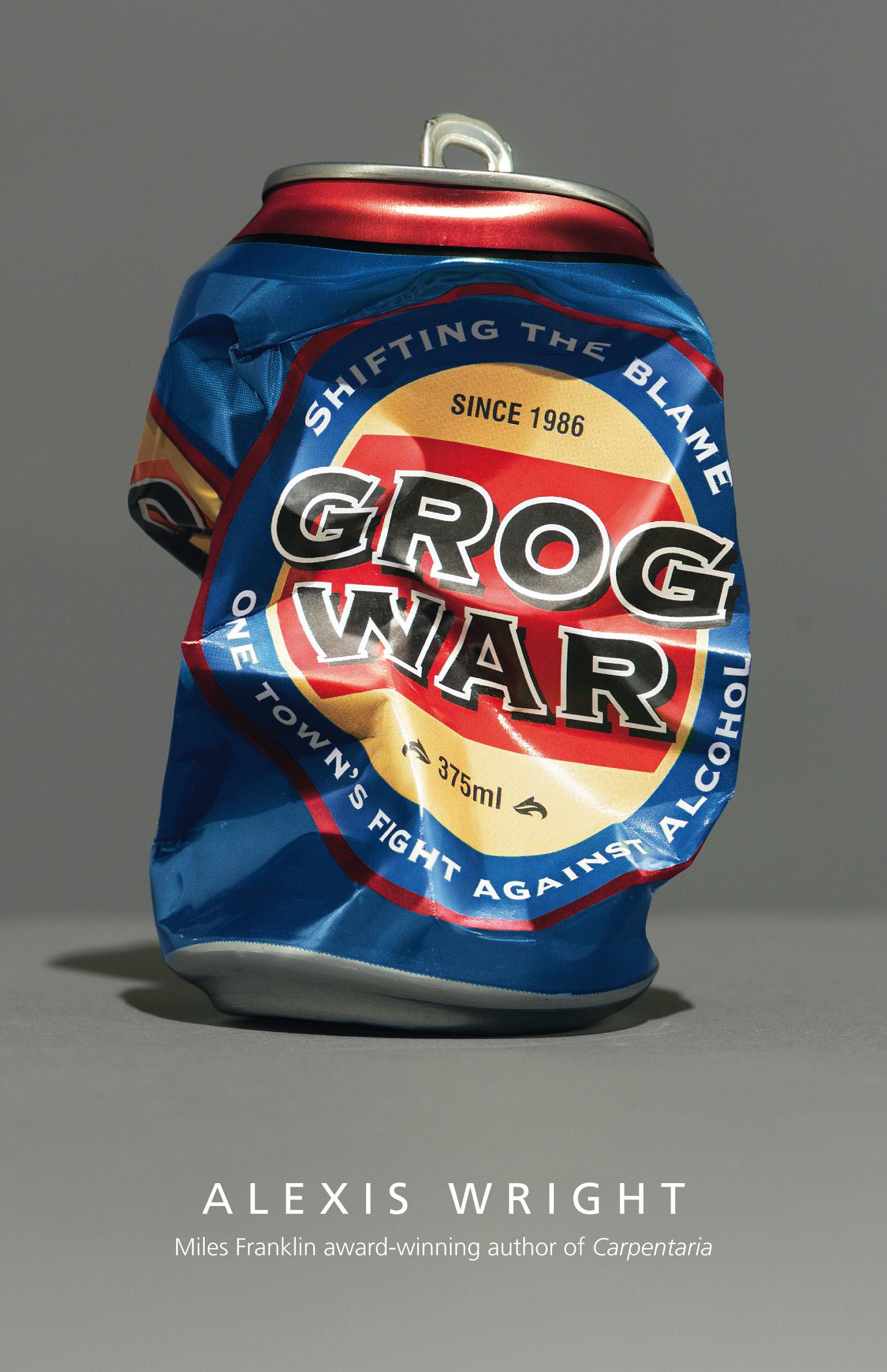 Grog War: One Town's FightAgainstAlcohol