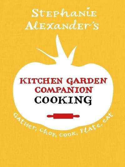 Kitchen Garden Companion - Cooking