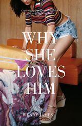 Why She Loves Him