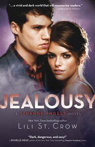 Jealousy: A Strange Angels NovelVolume3