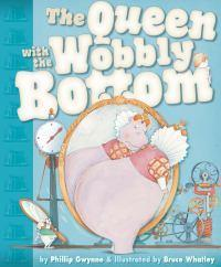 The Queen with the Wobbly Bottom: Little Hare Books