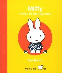 Miffy: A First Lift-the-Flap Book