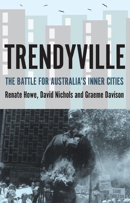 Trendyville: The Battle for Australia'sInnerCities