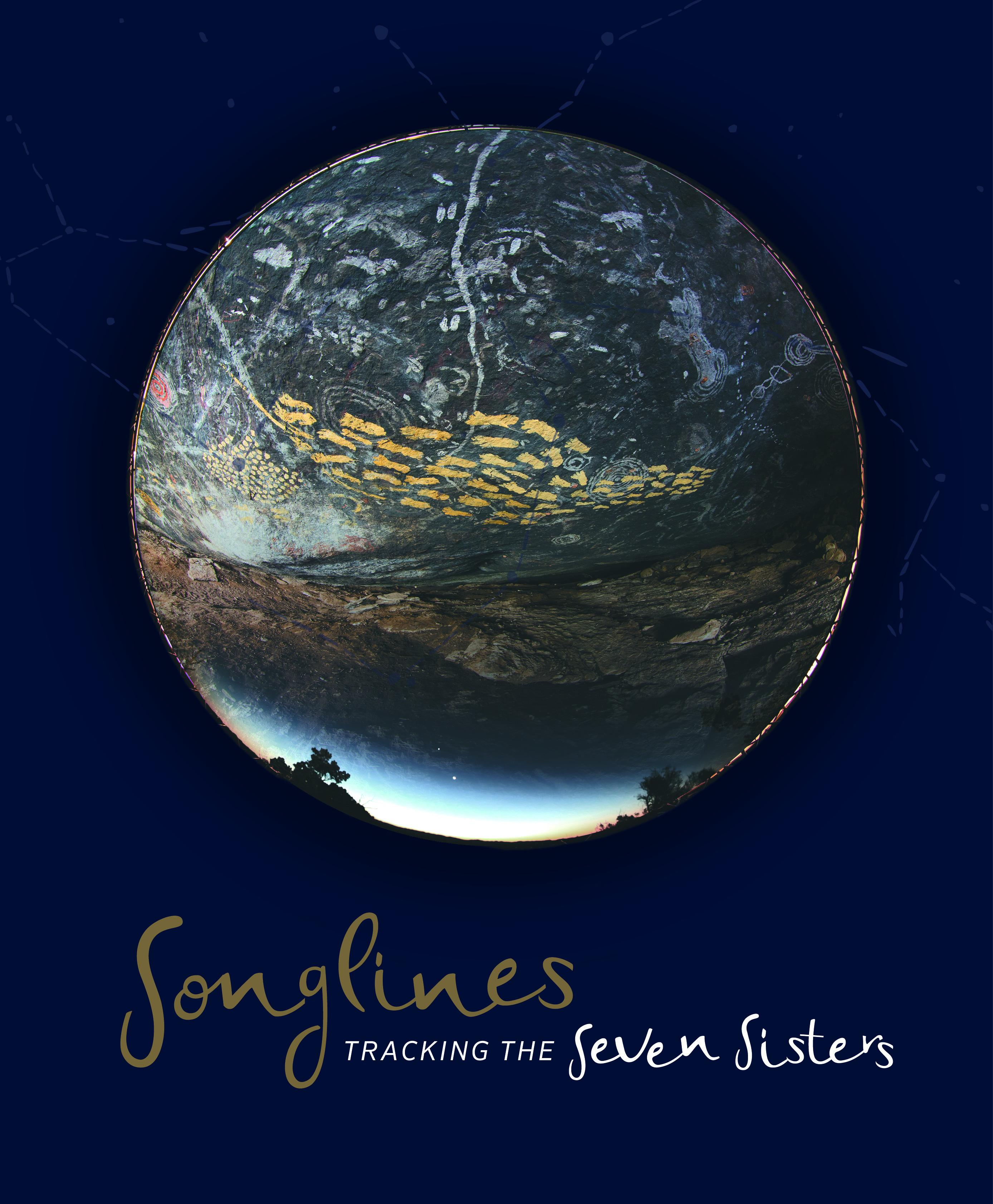 Songlines: Tracking theSevenSisters