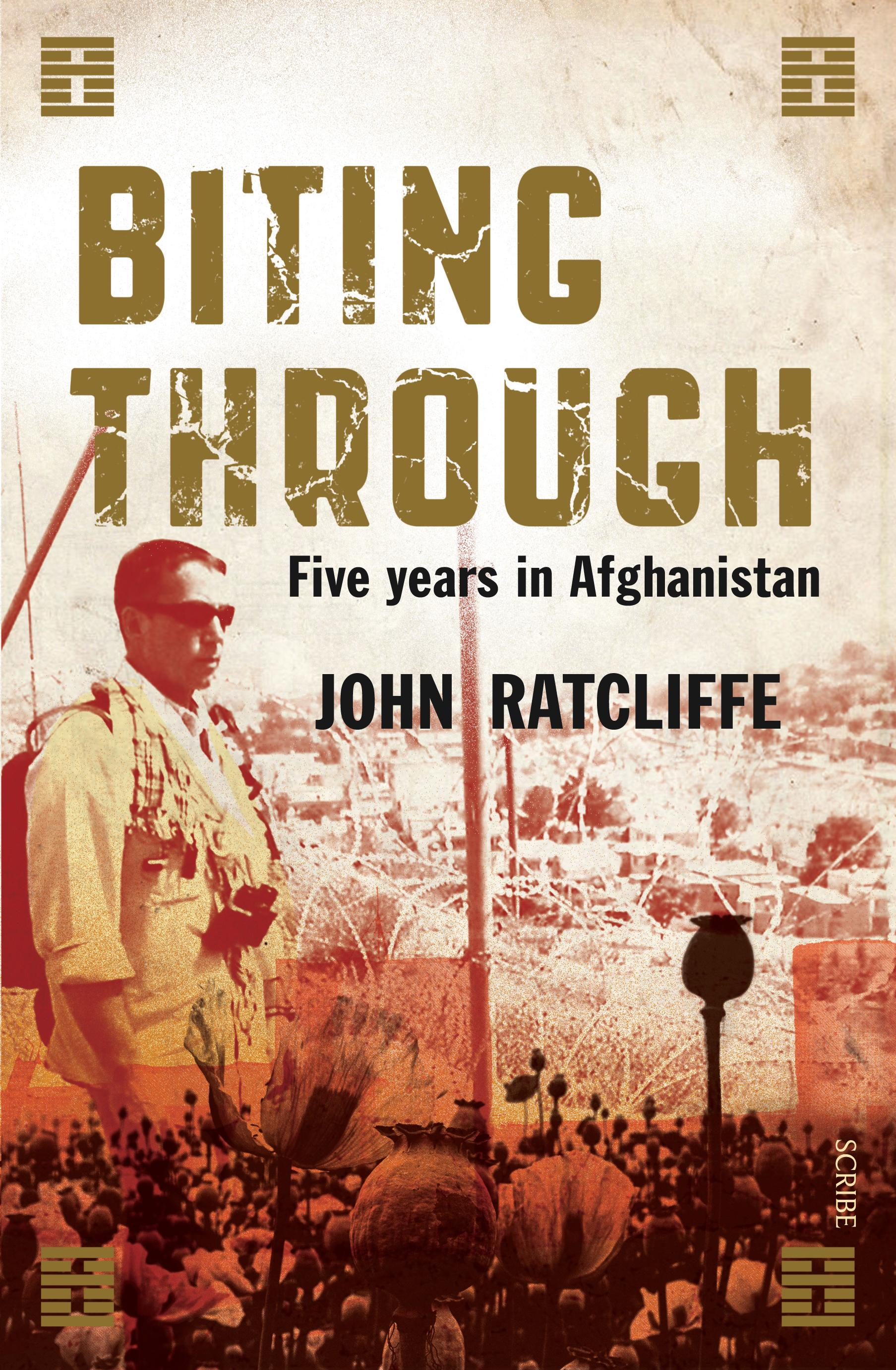 Biting Through: Five Years in Afghanistan