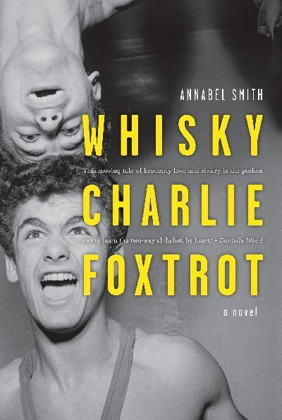 Whisky, Charlie, Foxtrot : A Novel