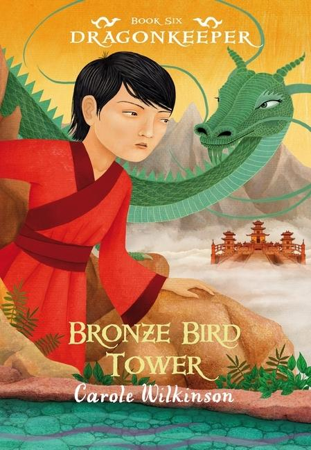 Bronze Bird Tower: Dragonkeeper 6