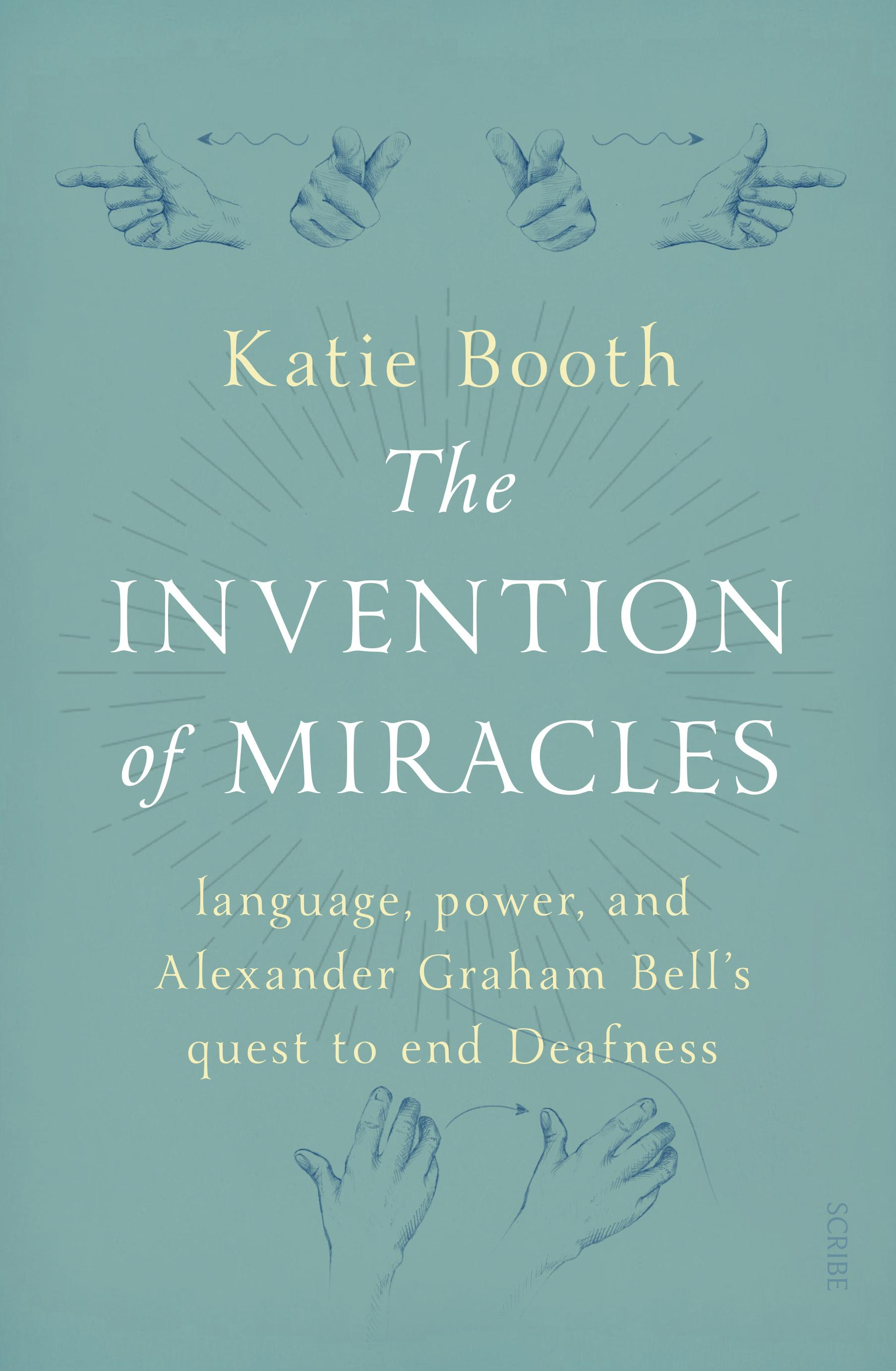 The InventionofMiracles