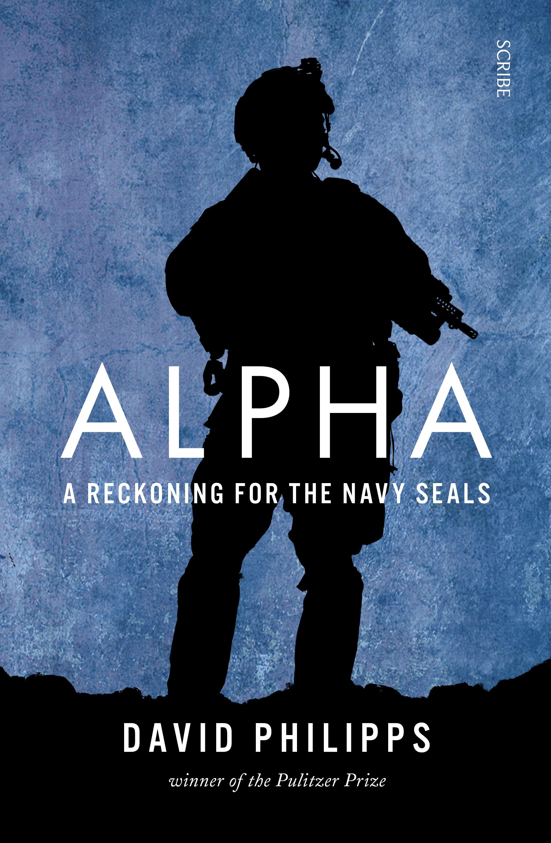 Alpha: A Reckoning for the Navy SEALs