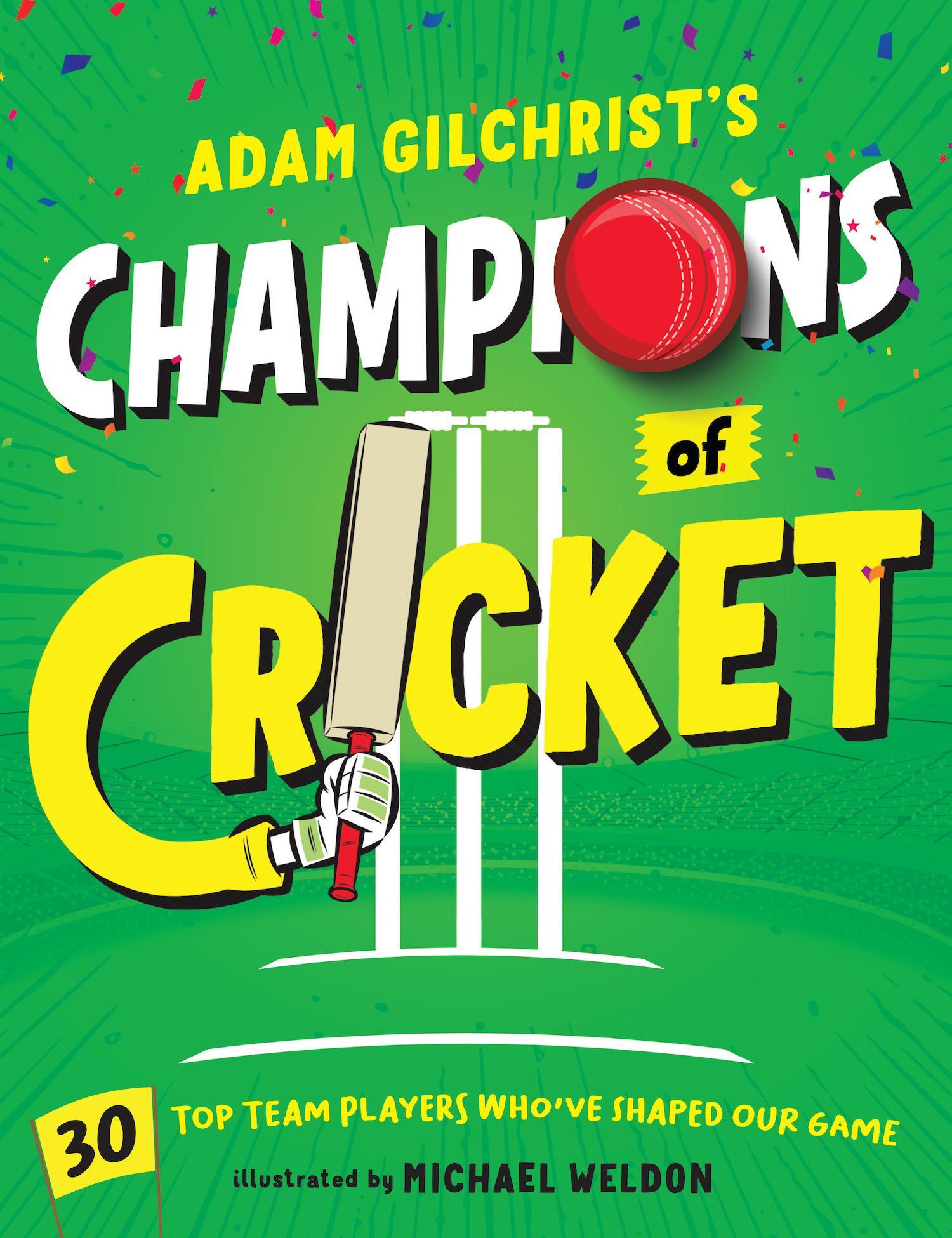 Adam Gilchrist's Champions of Cricket