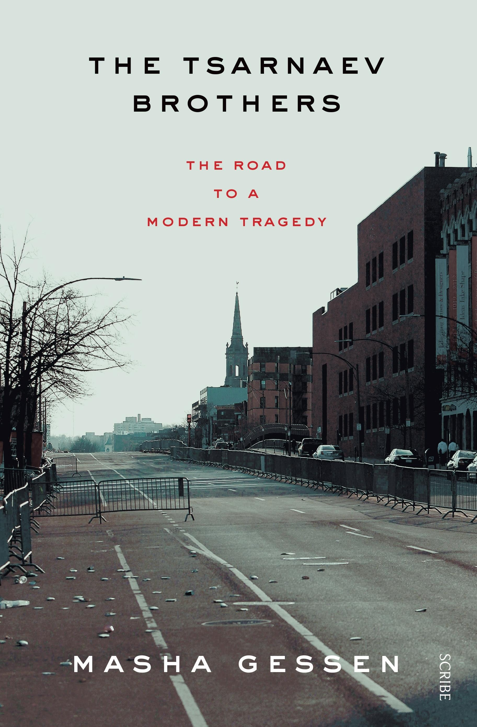 The Tsarnaev Brothers: The Road to aModernTragedy