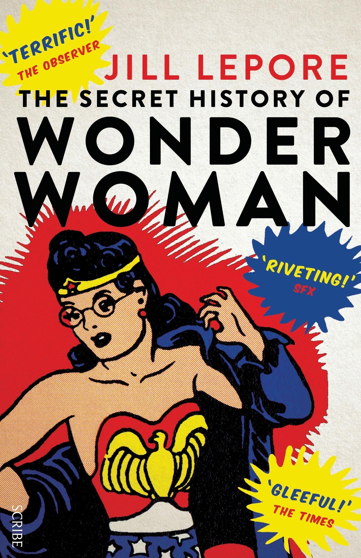 The Secret History ofWonderWoman
