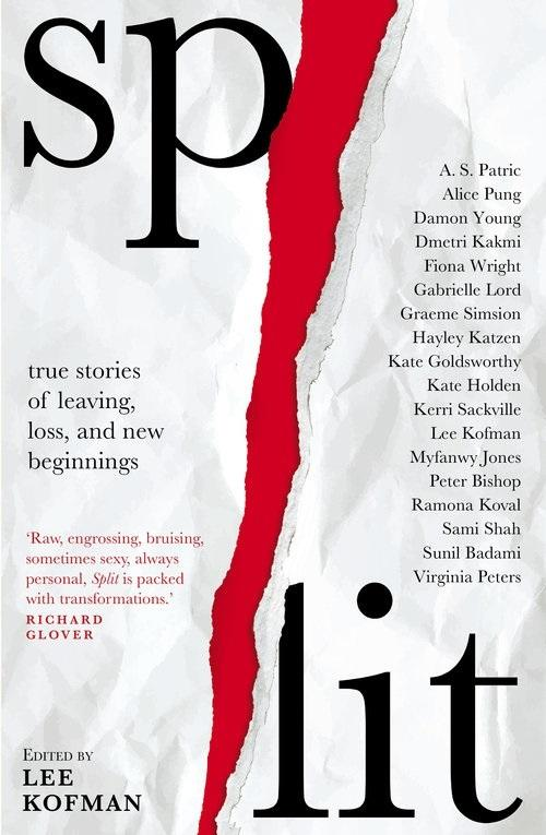 Split: True Stories of Leaving, Loss and New Beginnings